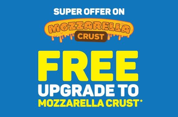 Free Upgrade to Mozzarella Crust